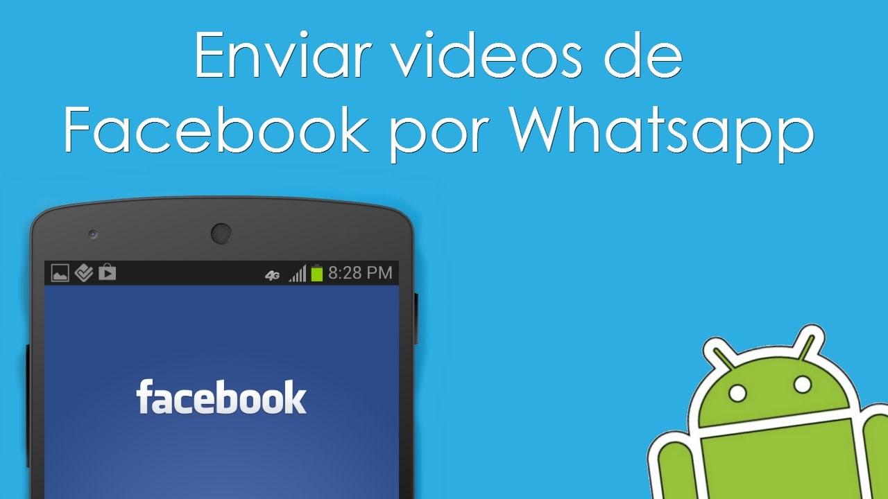 Videos de Facebook a Whatsapp